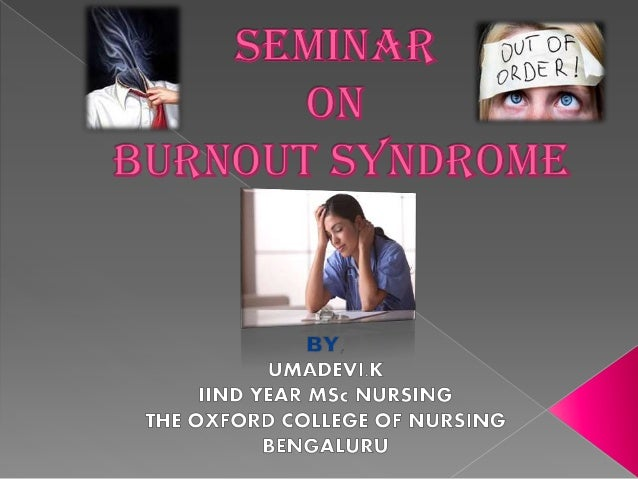 Burn out is a psychological concept for the experience of long term exhaustion and diminished interest (depersonalization)...