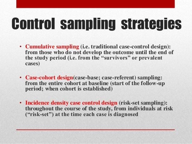 case-cohort study vs. nested case-control Hybrid study designs nested case‐control study case‐cohort study outline •definition of cohort •cohort study vs case‐control study.