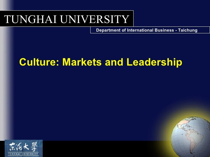 Culture: Markets and Leadership