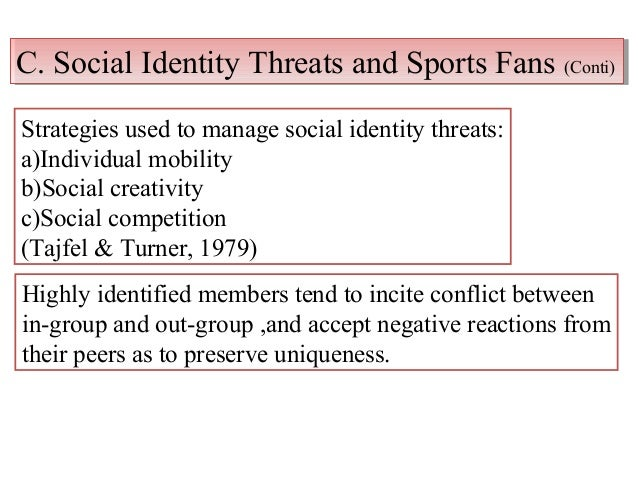 The social identity theory states