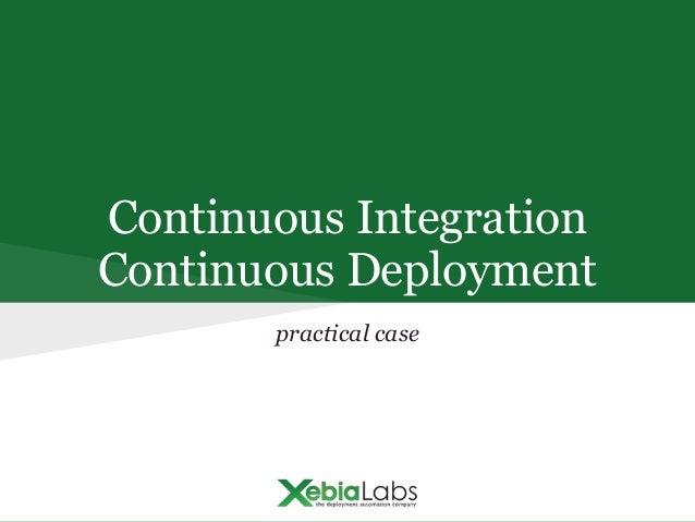 Continuous Integration Continuous Deployment practical case