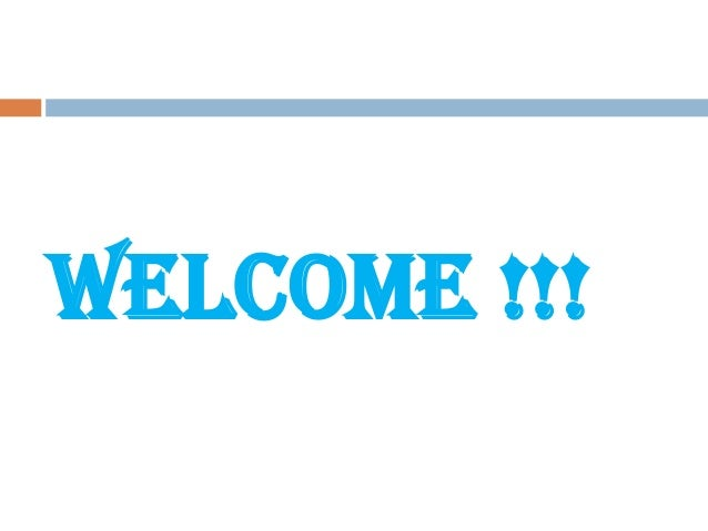 Welcome !!!