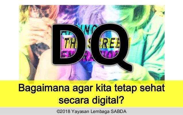 Bagaimana agar kita tetap sehat secara digital? ©2018 Yayasan Lembaga SABDA