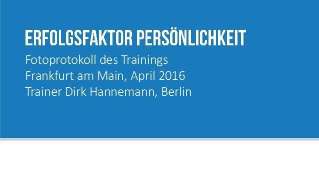 Fotoprotokoll des Trainings Frankfurt am Main, April 2016 Trainer Dirk Hannemann, Berlin