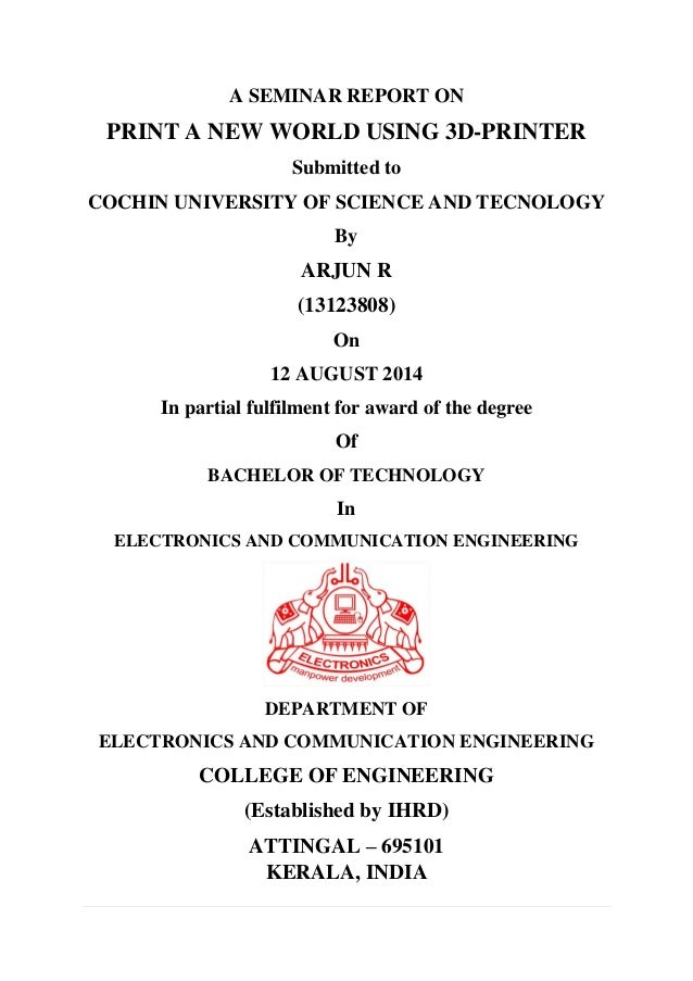 3d printer seminar fair report pdf a seminar report on print a new world using 3d printer submitted to cochin university yadclub Gallery