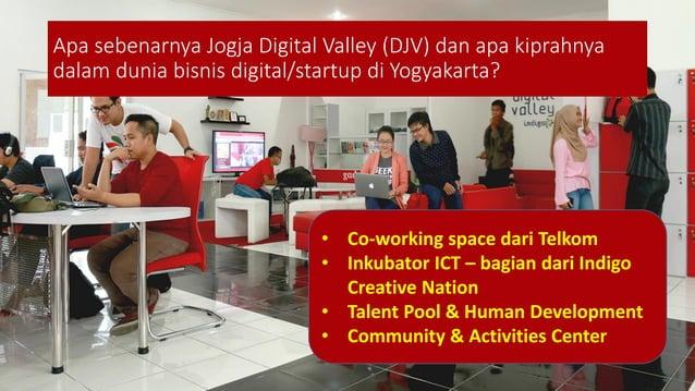 Apa sebenarnya Jogja Digital Valley (DJV) dan apa kiprahnya dalam dunia bisnis digital/startup di Yogyakarta? • Co-working...