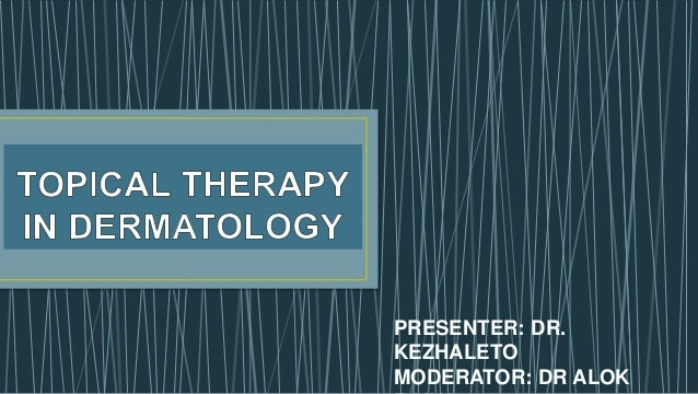 topical therapy in dermatology