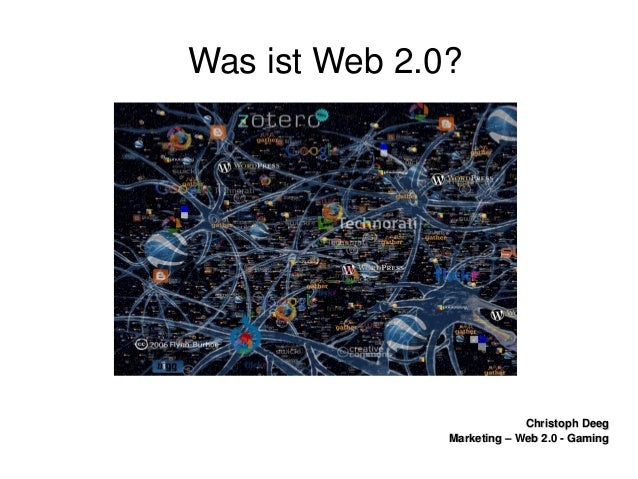 ChristophDeegChristophDeeg Marketing–Web2.0GamingMarketing–Web2.0Gaming WasistWeb2.0?