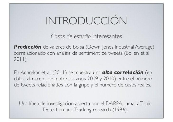 INTRODUCCIÓN                 Casos de estudio interesantesPredicción de valores de bolsa (Down Jones Industrial Average)co...