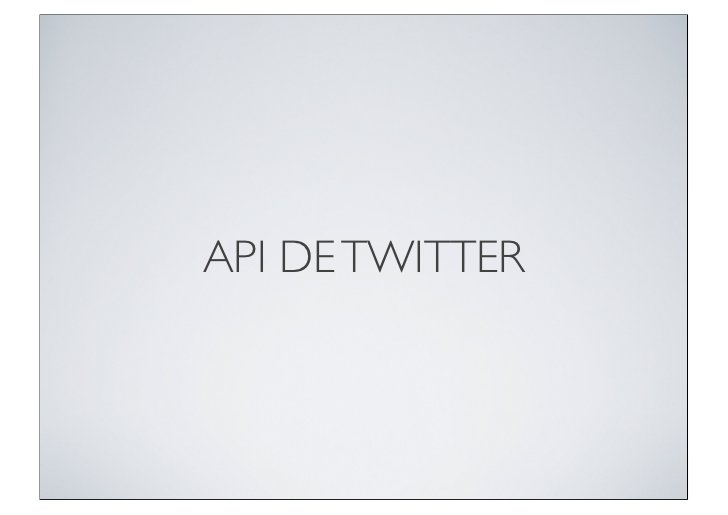 API DE TWITTER