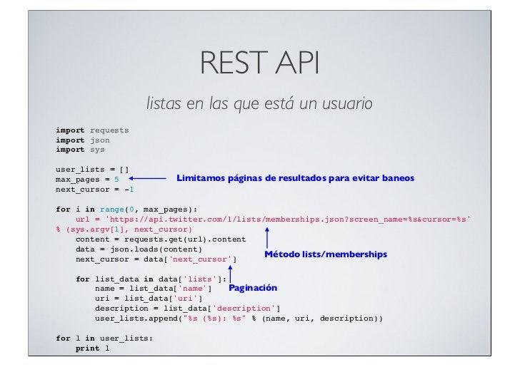 REST API                   listas en las que está un usuarioimport requestsimport jsonimport sysuser_lists = []max_pages =...