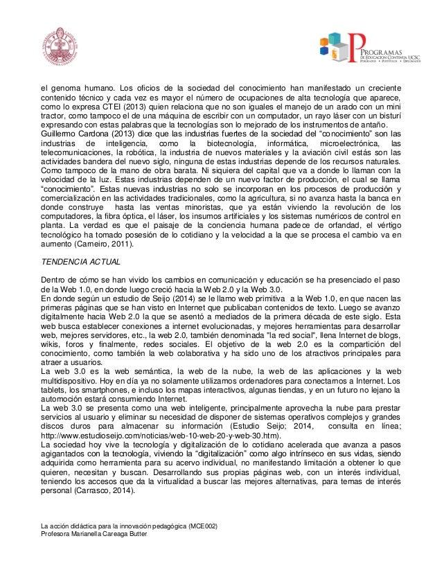 La acción didáctica para la innovación pedagógica (MCE002) Profesora Marianella Careaga Butter el genoma humano. Los ofici...