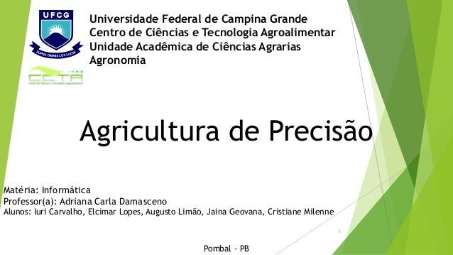 Universidade Federal de Campina Grande Centro de Ciências e Tecnologia Agroalimentar Unidade Acadêmica de Ciências Agraria...