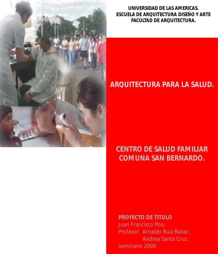 UNIVERSIDAD DE LAS AMERICAS.  ESCUELA DE ARQUITECTURA DISEÑO Y ARTE        FACULTAD DE ARQUITECTURA.     ARQUITECTURA PARA...