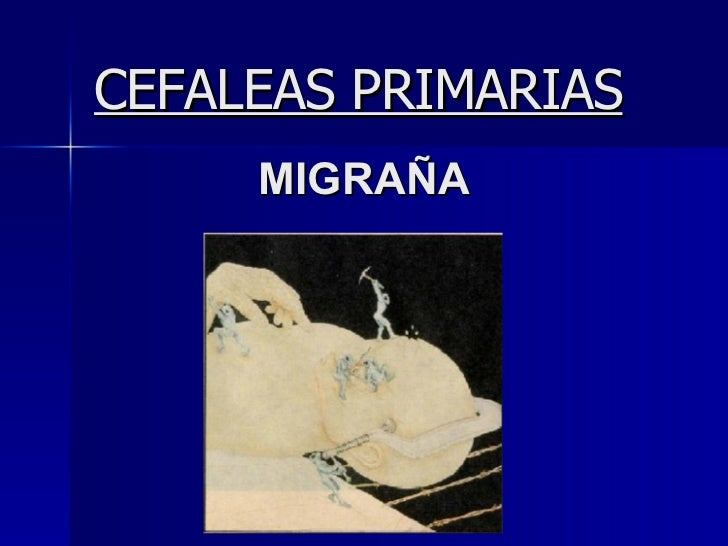 CEFALEAS PRIMARIAS MIGRAÑA