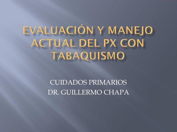 CUIDADOS PRIMARIOS DR. GUILLERMO CHAPA