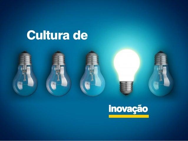 inovação Cultura de