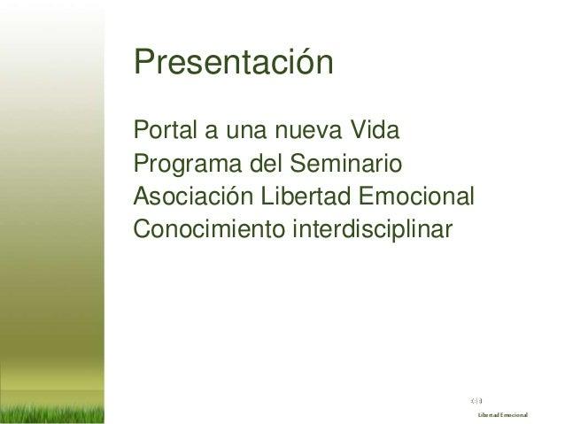 Seminario de Libertad Emocional 2021 (1/9): Portal a una nueva Vida Slide 2