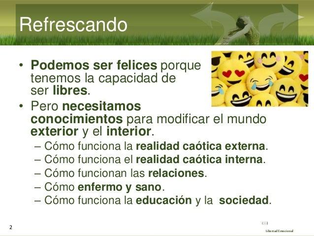 Seminario de Libertad Emocional 2021 (6/10): parte práctica 1 - Herramientas básicas Slide 2