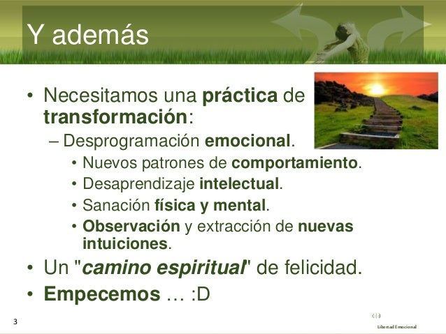 Seminario de Libertad Emocional 2021 (6/10): parte práctica 1 - Herramientas básicas Slide 3