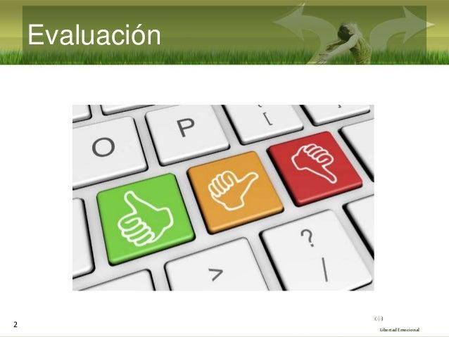 Seminario de Libertad Emocional 2021 (10/10): Evaluación y puesta en común Slide 2