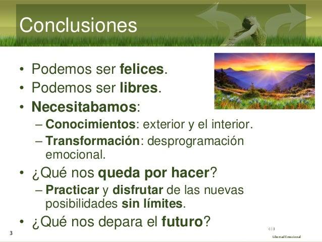 Seminario de Libertad Emocional 2021 (10/10): Evaluación y puesta en común Slide 3