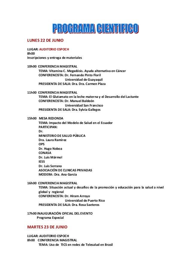 LUNES 22 DE JUNIO LUGAR: AUDITORIO ESPOCH 8h00 Inscripciones y entrega de materiales 10h00 CONFERENCIA MAGISTRAL TEMA: Vit...