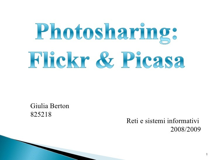 Giulia Berton 825218 Reti e sistemi informativi  2008/2009