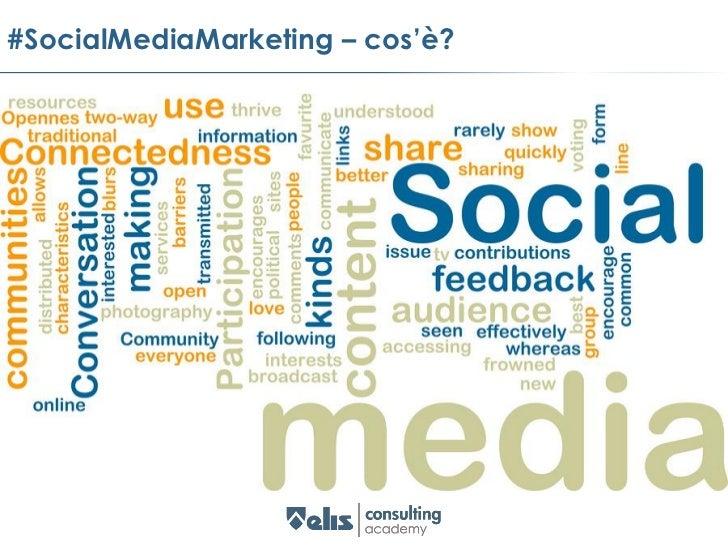 #SocialMediaMarketing – cos'è?agg sociale1. che si riferisce alla società umana2. che tende a migliorare le condizioni di ...