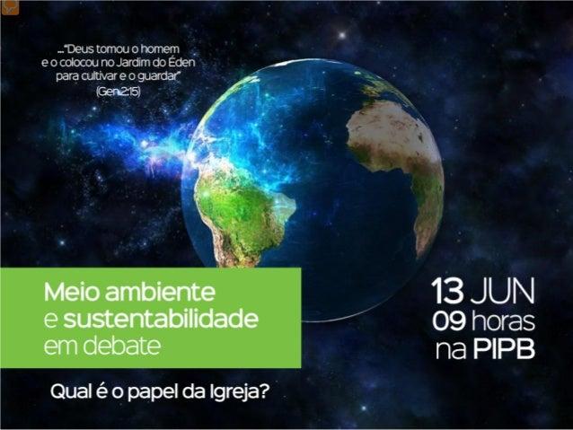 foicriadaporDeus epromulgada porElepróprio AprimeiraLeideProteção Ambiental