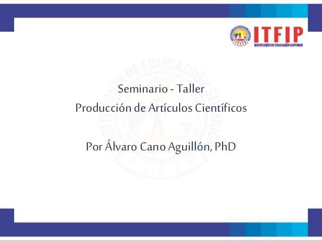 Seminario   taller itfip presentacion inicial Slide 2