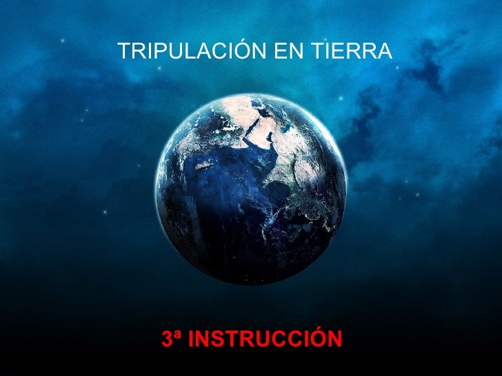 TRIPULACIÓN EN TIERRA 3ª INSTRUCCIÓN