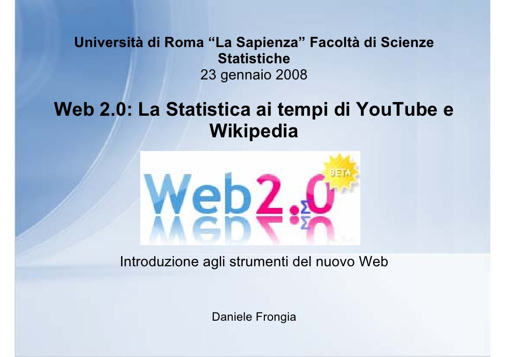 """Università di Roma """"La Sapienza"""" Facoltà di Scienze                       Statistiche                     23 gennaio 2008 ..."""