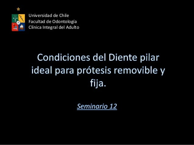 Universidad de ChileFacultad de OdontologíaClínica Integral del Adulto