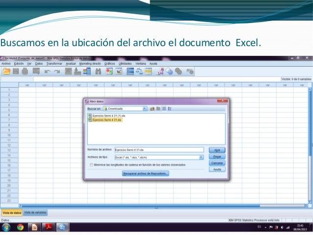 Buscamos en la ubicación del archivo el documento Excel.