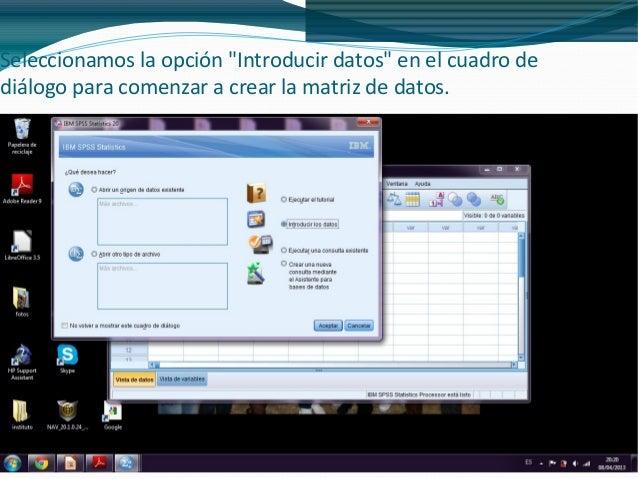 """Seleccionamos la opción """"Introducir datos"""" en el cuadro dediálogo para comenzar a crear la matriz de datos.     Tarea 4.1 ..."""