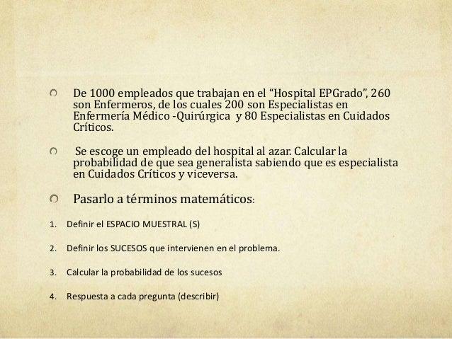 """De 1000 empleados que trabajan en el """"Hospital EPGrado"""", 260son Enfermeros, de los cuales 200 son Especialistas enEnfermer..."""