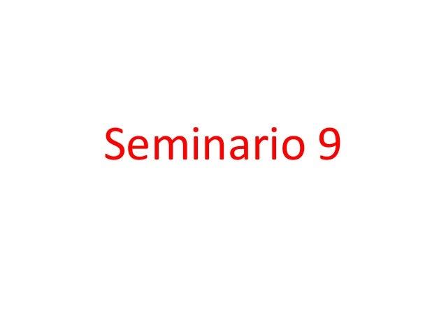 Seminario 9