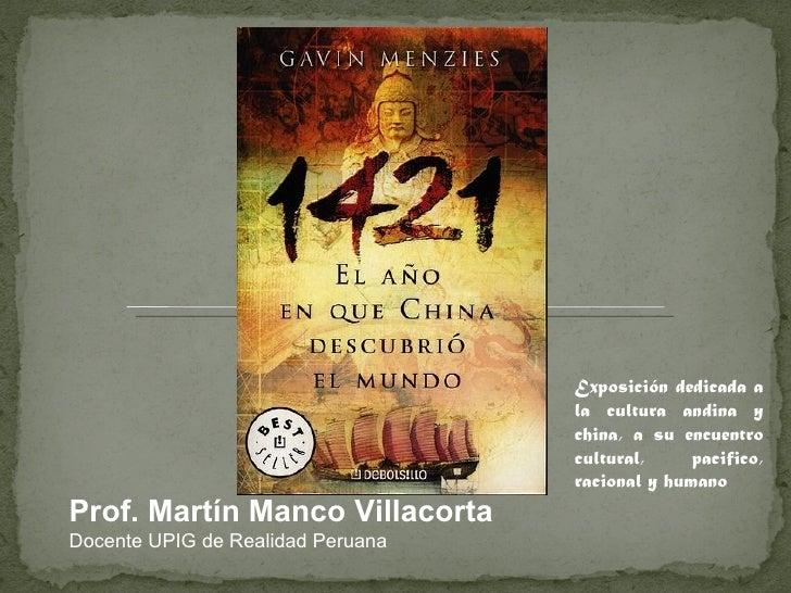 Exposición dedicada a                                   la cultura andina y                                   china, a su ...