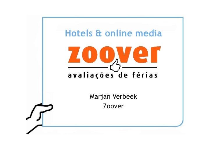 Hotels & online media          Marjan Verbeek          Zoover