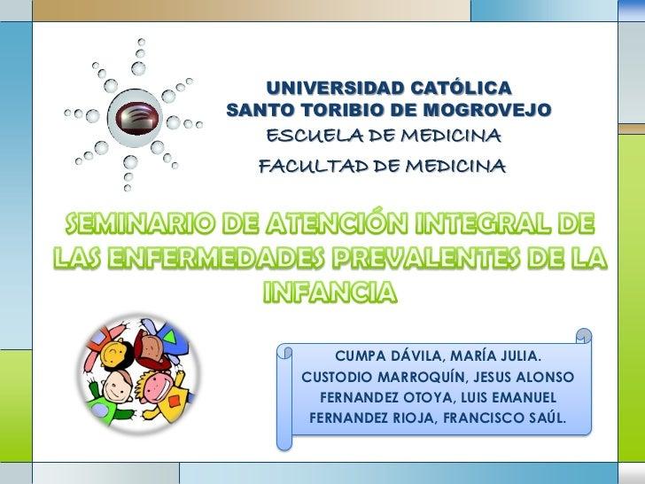 UNIVERSIDAD CATÓLICASANTO TORIBIO DE MOGROVEJO   ESCUELA DE MEDICINA  FACULTAD DE MEDICINA          CUMPA DÁVILA, MARÍA JU...