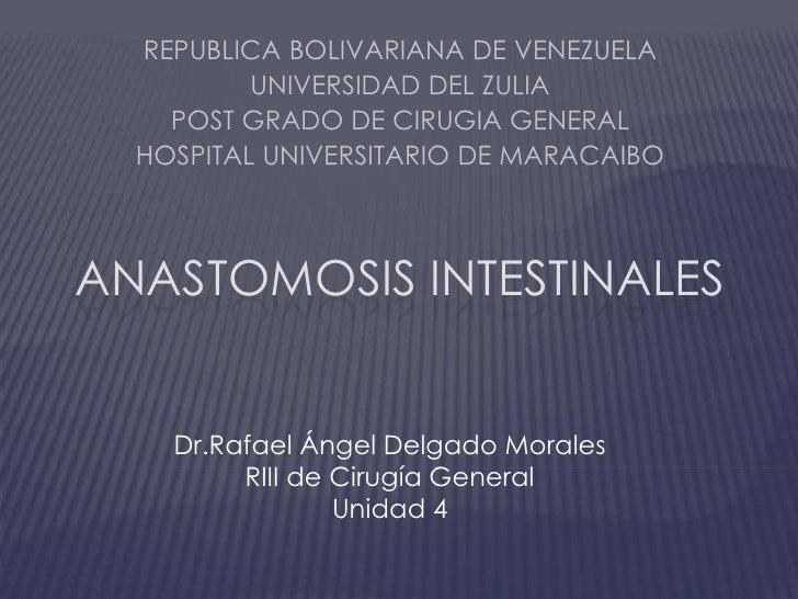 REPUBLICA BOLIVARIANA DE VENEZUELA<br />UNIVERSIDAD DEL ZULIA<br />POST GRADO DE CIRUGIA GENERAL<br />HOSPITAL UNIVERSITAR...