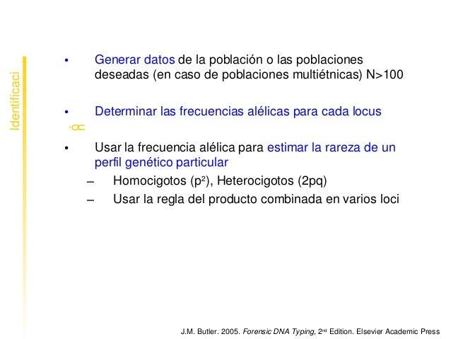 • Generardatosdelapoblaciónolaspoblaciones deseadas(encasodepoblacionesmultiétnicas)N>100 • Determinarl...