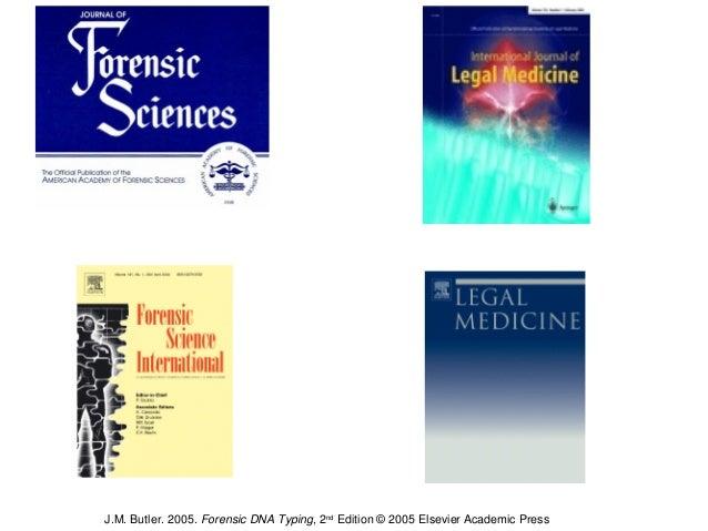 ElsevierScienceElsevierScience SpringerVerlag ASTMandAmericanAcademy ofForensicSciences J.M.Butler.2005.Fo...