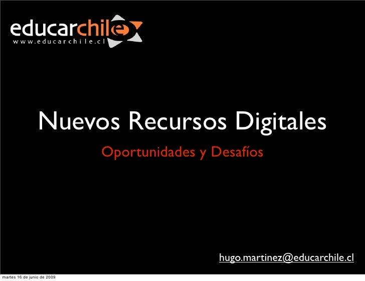 Nuevos Recursos Digitales                              Oportunidades y Desafíos                                           ...
