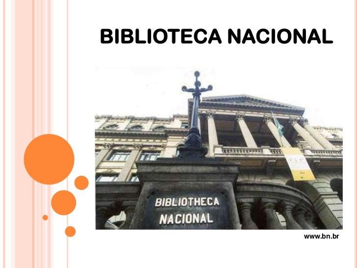 BIBLIOTECA NACIONAL<br />www.bn.br<br />
