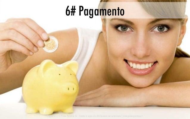 Pagina 17   © Prima Posizione Srl – Vietata la copia e la distribuzione non autorizzata   www.prima-posizione.it 6# Pagame...