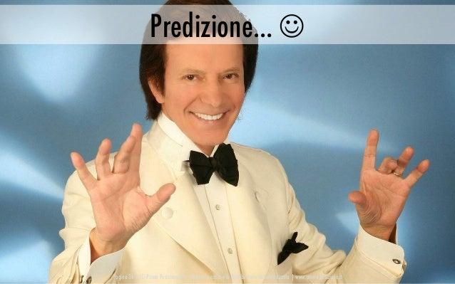 Pagina 36   © Prima Posizione Srl – Vietata la copia e la distribuzione non autorizzata   www.prima-posizione.it Predizion...