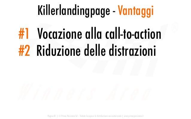 Killerlandingpage - Vantaggi Pagina 81   © Prima Posizione Srl – Vietata la copia e la distribuzione non autorizzata   www...