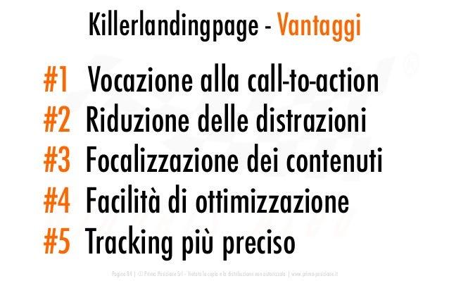 Killerlandingpage - Vantaggi Pagina 84   © Prima Posizione Srl – Vietata la copia e la distribuzione non autorizzata   www...